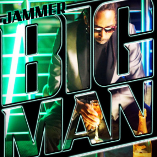 Big Man - Jammer