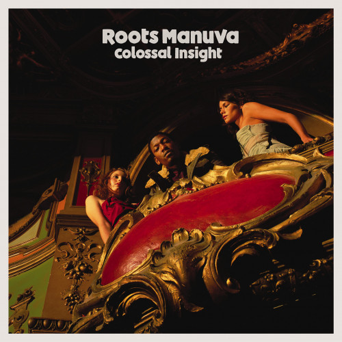 Colossal Insight - Roots Manuva