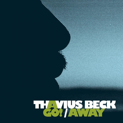 Go! / Away - Thavius Beck